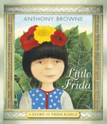 Little Frida - Browne, Anthony