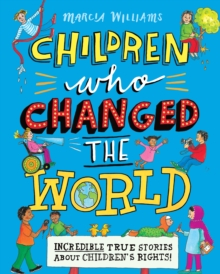 Children who changed the world - Williams, Marcia