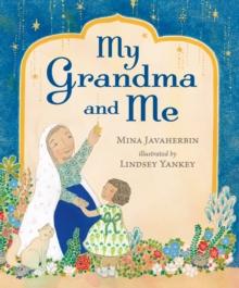 My grandma and me - Javaherbin, Mina
