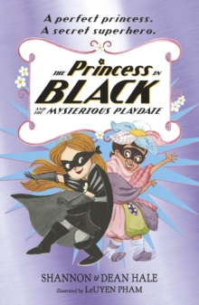 Image for The Princess in Black and the mysterious playdate