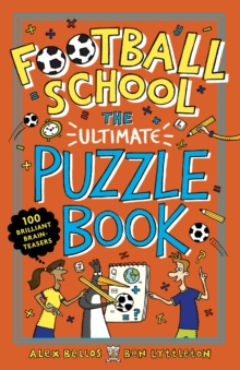 Image for Football School: The Ultimate Puzzle Book : 100 brilliant brain-teasers