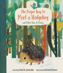 Image for The proper way to meet a hedgehog and other how-to poems