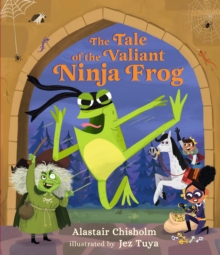 Image for The tale of the valiant ninja frog