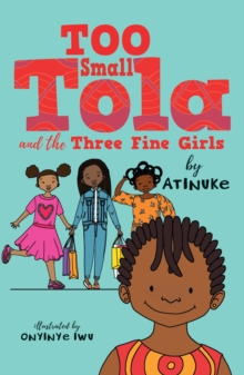Image for Too Small Tola and the three fine girls