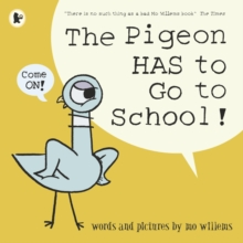 Image for The pigeon HAS to go to school!