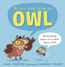 Image for So you want to be an owl
