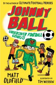 Johnny Ball, undercover football genius - Oldfield, Matt