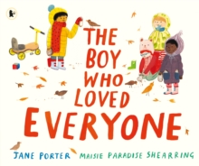 The boy who loved everyone - Porter, Jane
