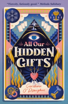 All our hidden gifts - O'Donoghue, Caroline