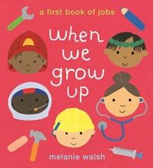 When we grow up - Walsh, Melanie