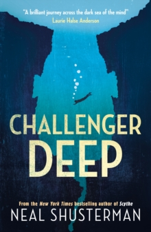 Challenger Deep - Shusterman, Neal