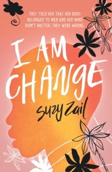 I am change - Zail, Suzy