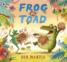 Frog vs Toad - Mantle, Ben