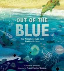 Image for Out of the blue  : how animals evolved from prehistoric seas