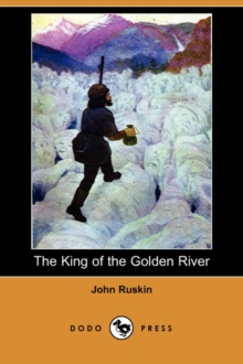 Image for The King of the Golden River (Dodo Press)