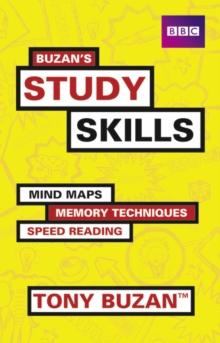 Buzan's study skills  : mind maps, memory techniques, speed reading - Buzan, Tony