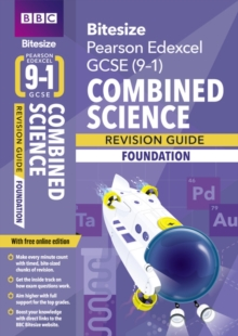 BBC Bitesize Edexcel GCSE (9-1) Combined Science Foundation Revision Guide -