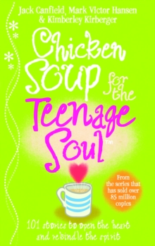 Image for Chicken soup for the teenage soul: stories of life, love and learning