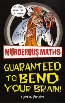 Image for Murderous maths  : guaranteed to bend your brain