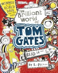 The brilliant world of Tom Gates - Pichon, Liz