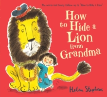 Image for How to hide a lion from Grandma
