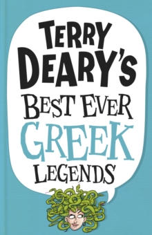 Image for Terry Deary's best ever Greek legends