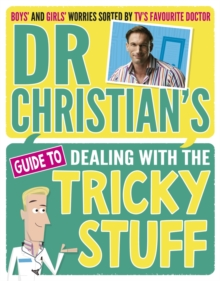 Image for Dr Christian's guide to dealing with the tricky stuff