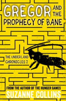 Image for Gregor and the prophecy of Bane