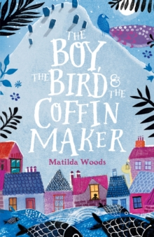 Image for The boy, the bird & the coffin maker