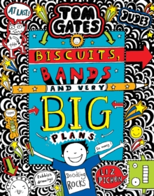 Image for Tom Gates: Biscuits, Bands and Very Big Plans : 14