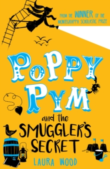 Image for Poppy Pym and the smuggler's secret