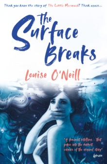Image for The surface breaks  : a reimagining of The little mermaid