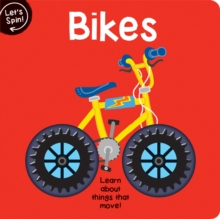 Image for Bikes  : learn about things that move!