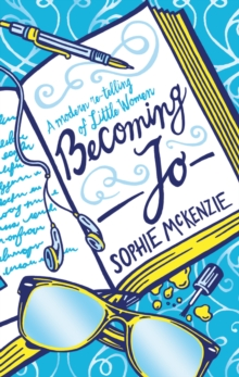 Image for Becoming Jo  : a modern re-telling of Little women