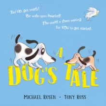 Image for A dog's tale  : life lessons for a young pup