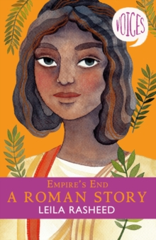 Empire's end  : a Roman story