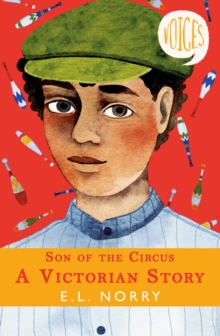 Son of the circus  : a Victorian story