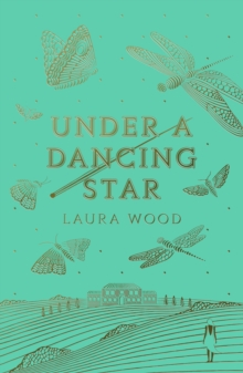 Under a dancing star - Wood, Laura