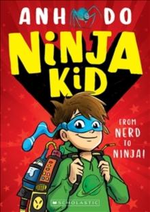 Ninja kid - Do, Anh