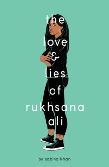 The love and lies of Rukhsana Ali - Khan, Sabina