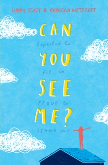 Image for Can you see me?  : expected to fit in, proud to stand out