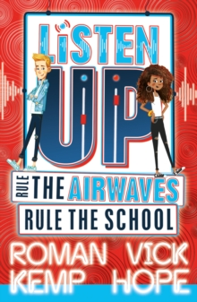 Image for Listen up  : rule the airwaves, rule the school