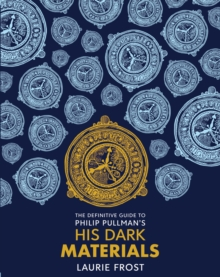 Image for The definitive guide to Philip Pullman's His dark materials