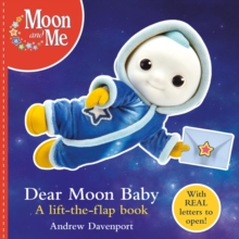 Dear Moon Baby: A letter-writing lift-the-flap book