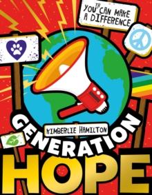 Generation hope - Hamilton, Kimberlie