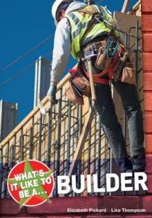 Image for What's it like to be a builder?