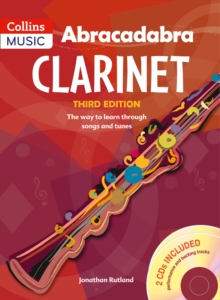 Image for Abracadabra clarinet  : the way to learn through songs and tunes