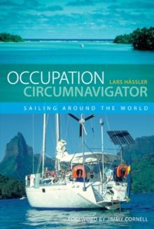 Image for Occupation Circumnavigator : Sailing Around the World
