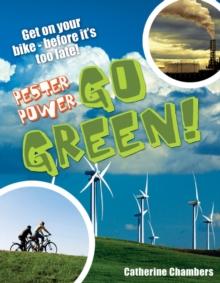 Go green! - Chambers, Catherine