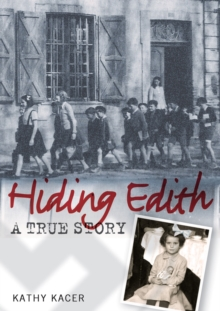 Image for Hiding Edith  : a true story